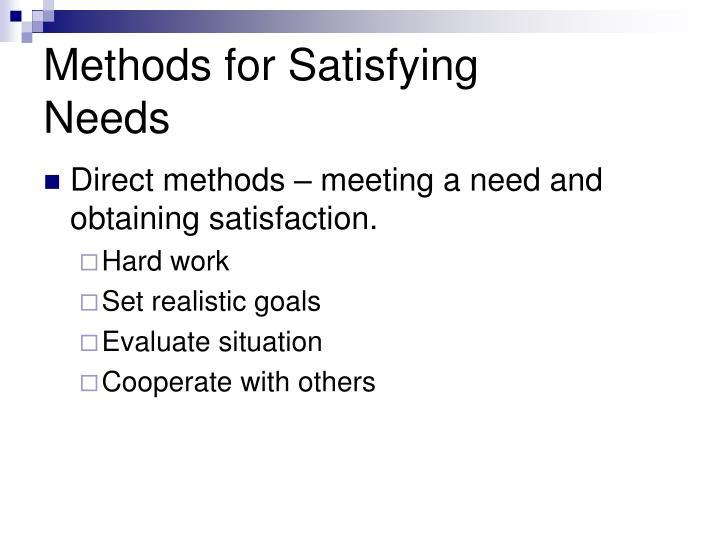 Methods for Satisfying