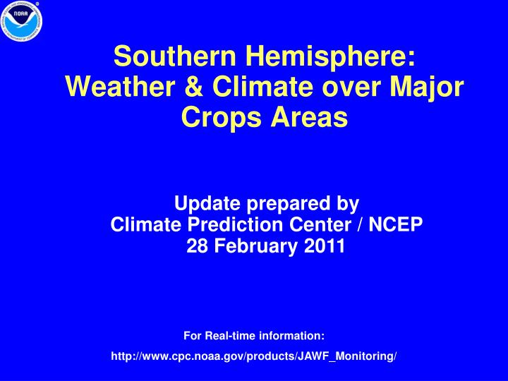 southern hemisphere weather climate over major crops areas n.