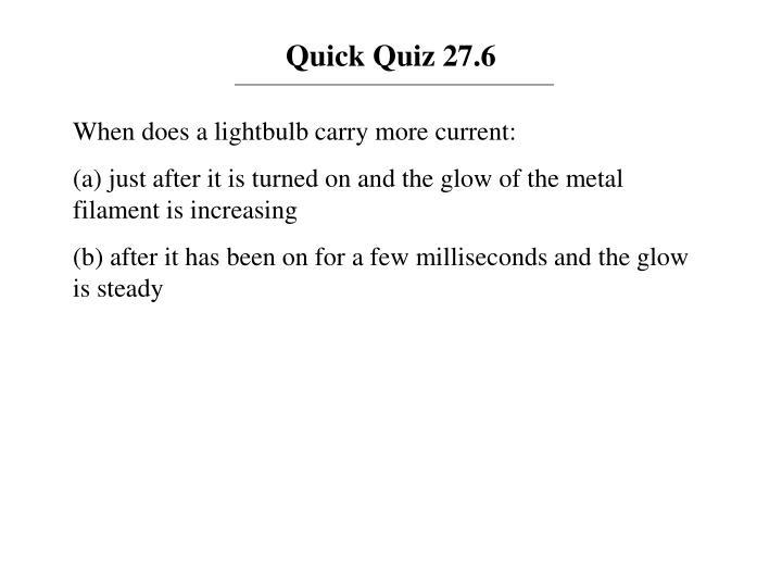 Quick Quiz 27.6