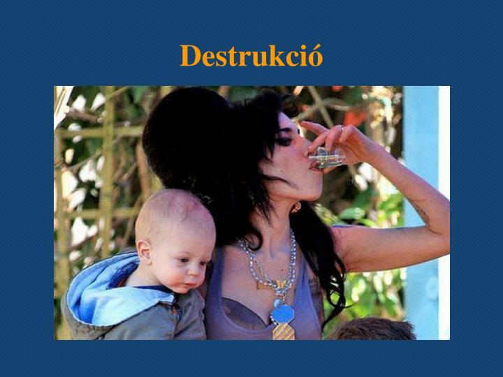Destrukció
