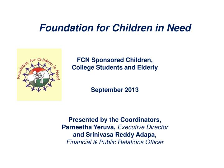 Foundation for Children in Need