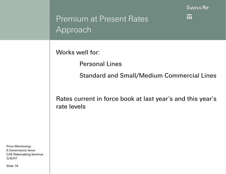 Premium at Present Rates Approach