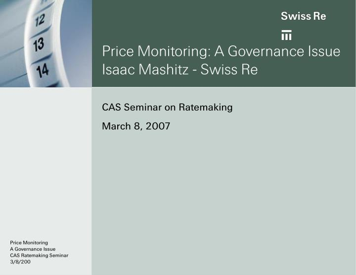 Price monitoring a governance issue isaac mashitz swiss re