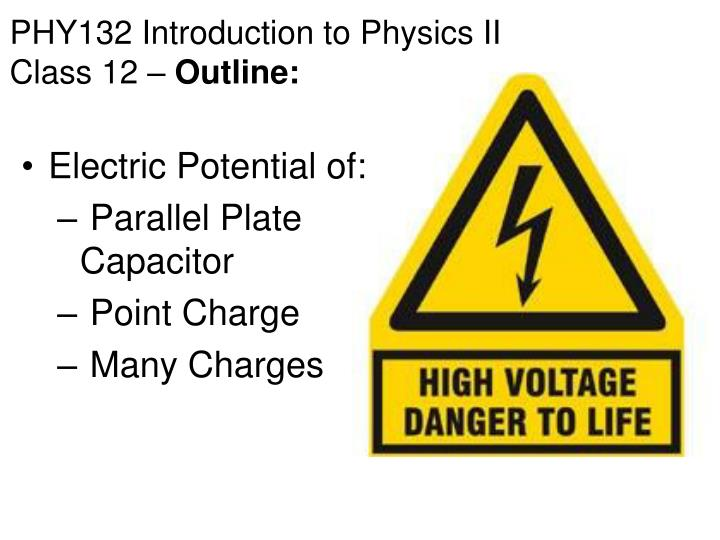phy132 introduction to physics ii class 12 outline n.
