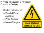 phy132 introduction to physics ii class 12 outline