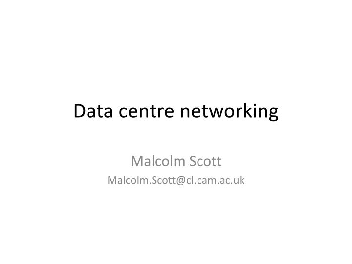 data centre networking n.