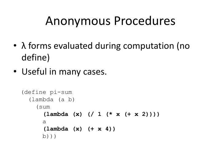 Anonymous Procedures