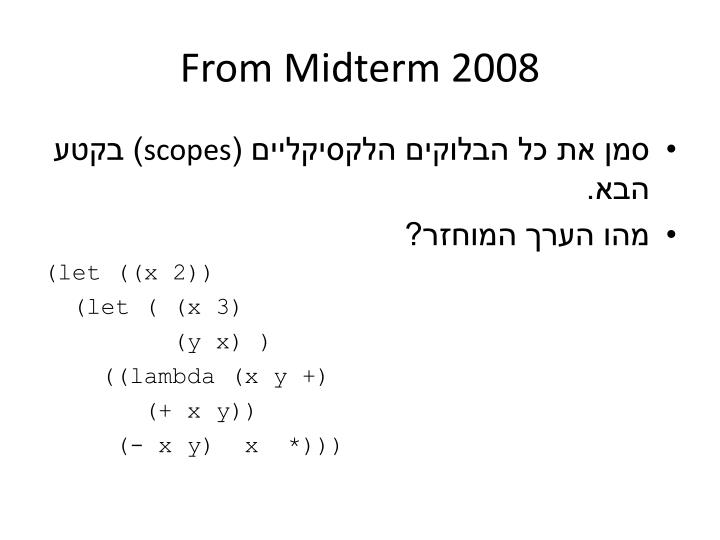 From Midterm 2008