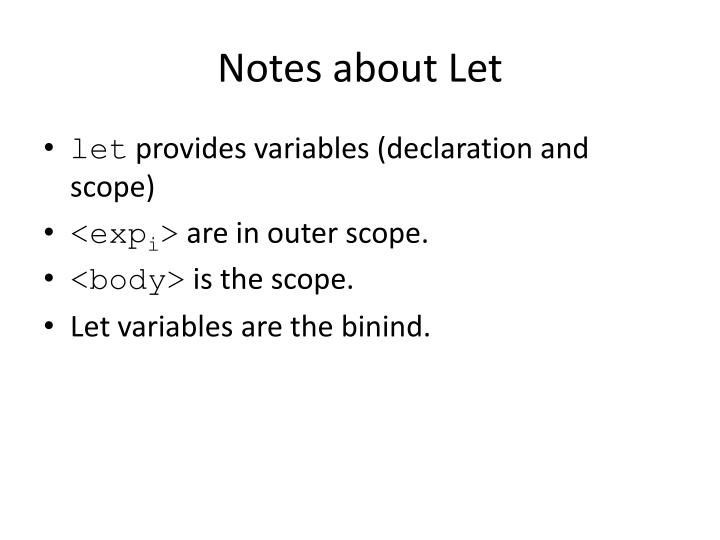 Notes about Let
