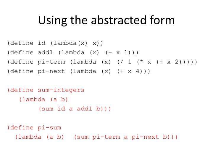 Using the abstracted form