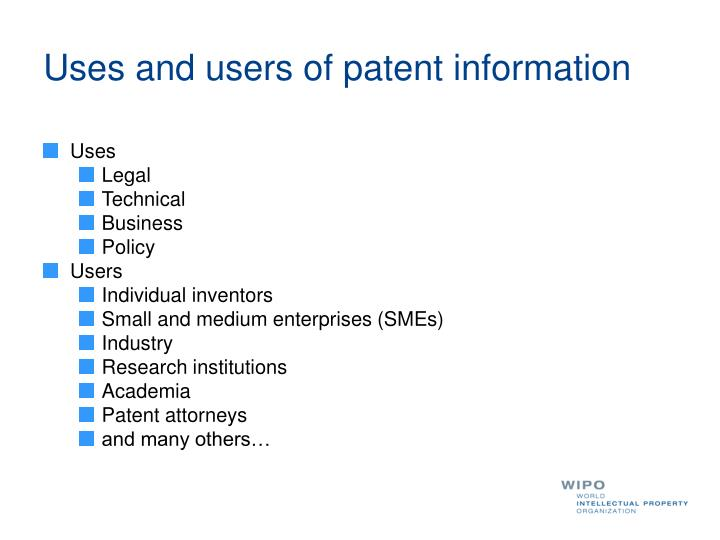 Uses and users of patent information