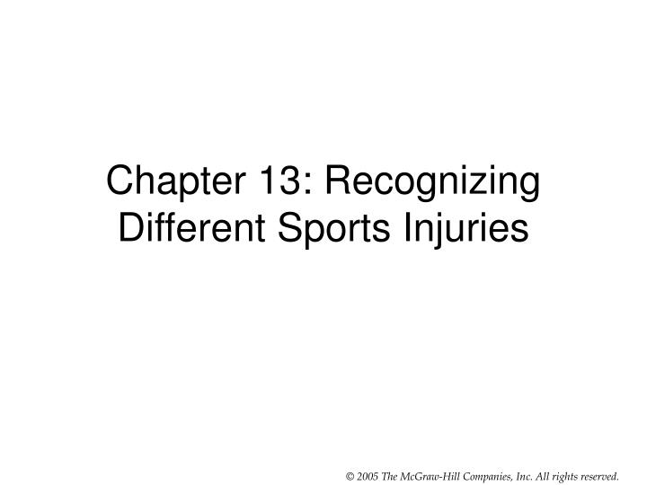 chapter 13 recognizing different sports injuries
