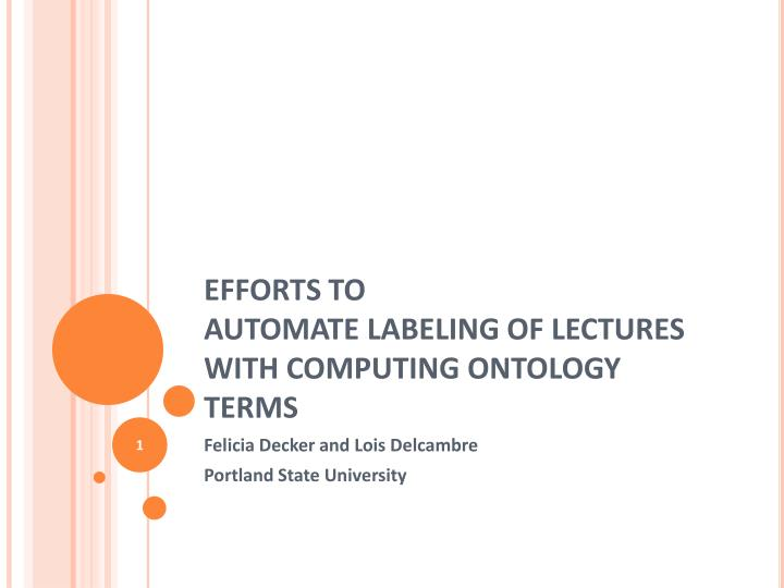Efforts to automate labeling of lectures with computing ontology terms