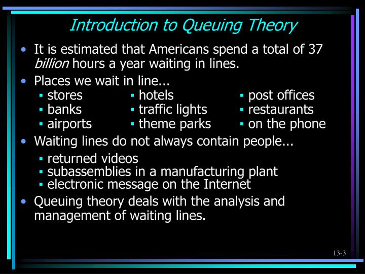 Introduction to queuing theory