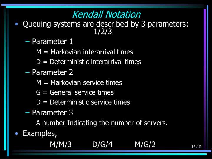 Kendall Notation
