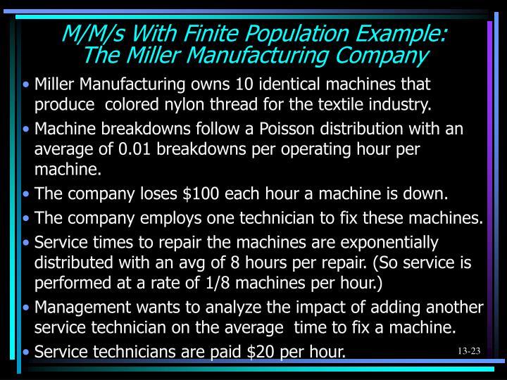 M/M/s With Finite Population Example: