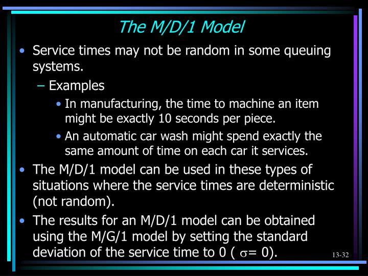 The M/D/1 Model