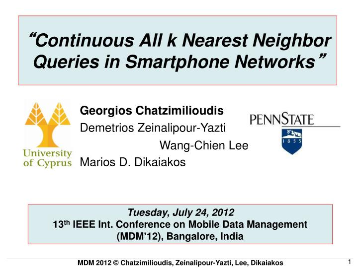 Continuous all k nearest neighbor queries in smartphone networks