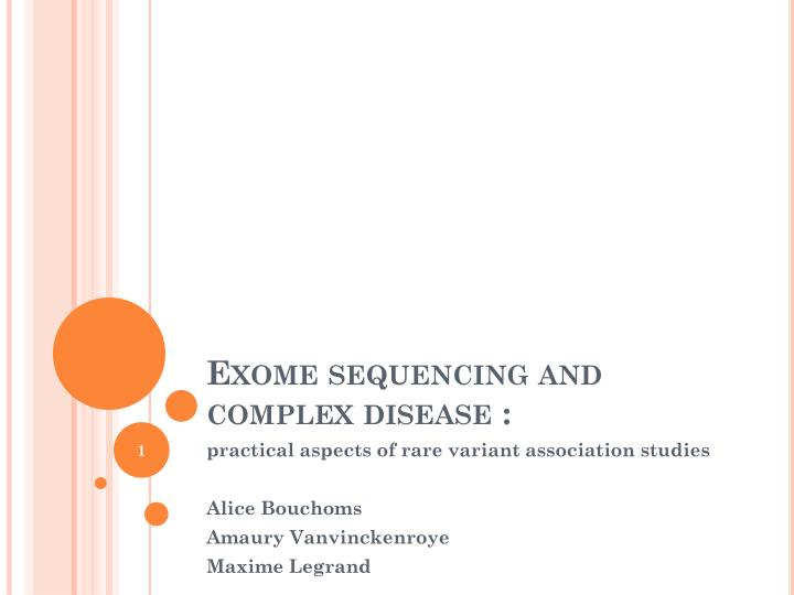 Exome sequencing and complex disease