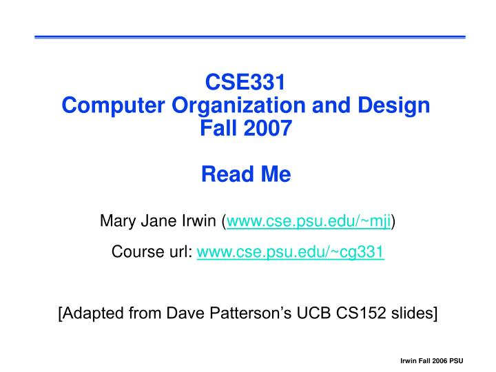 Ppt Cse331 Computer Organization And Design Fall 2007 Read Me Powerpoint Presentation Id 6006605