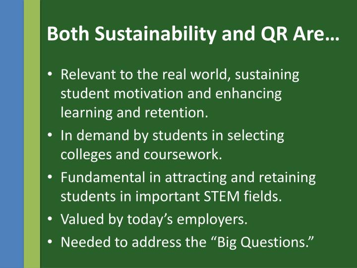 Both Sustainability and QR Are…