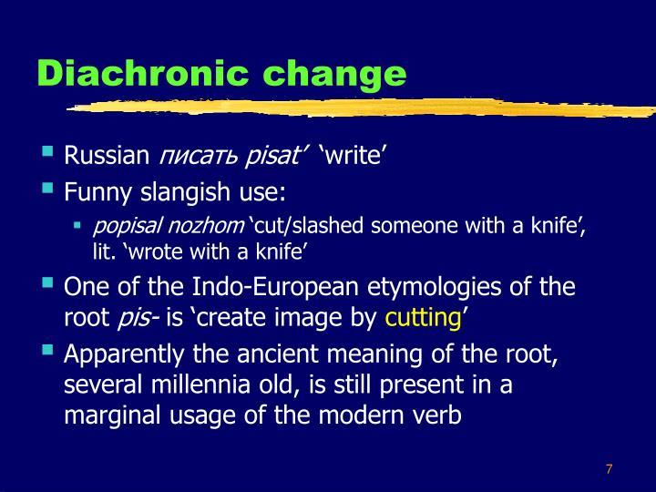 Diachronic change