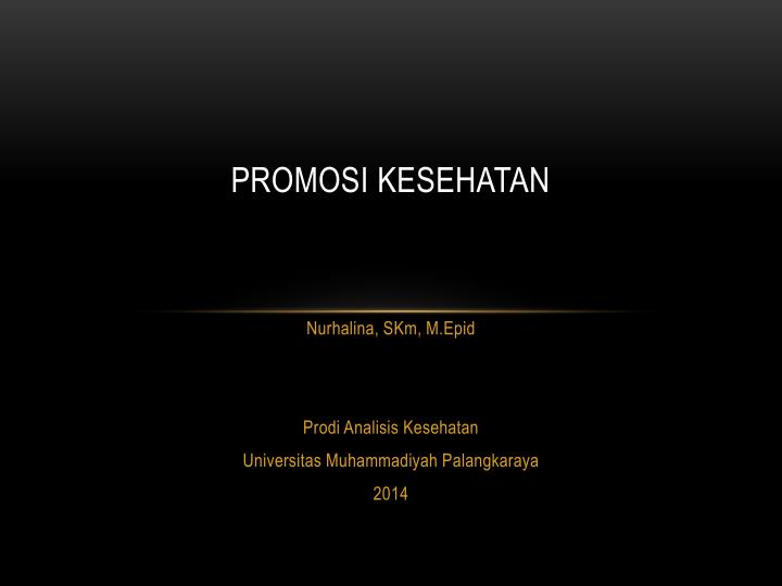 Ppt Promosi Kesehatan Powerpoint Presentation Free Download Id 6006883