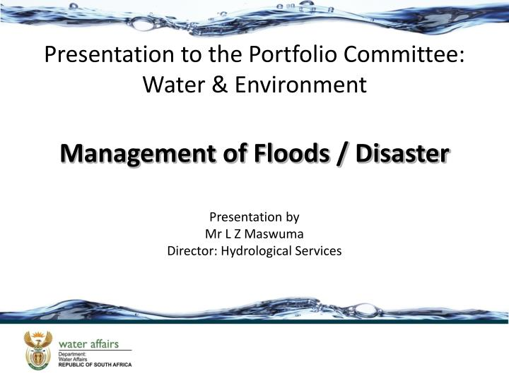 Presentation to the portfolio committee water environment