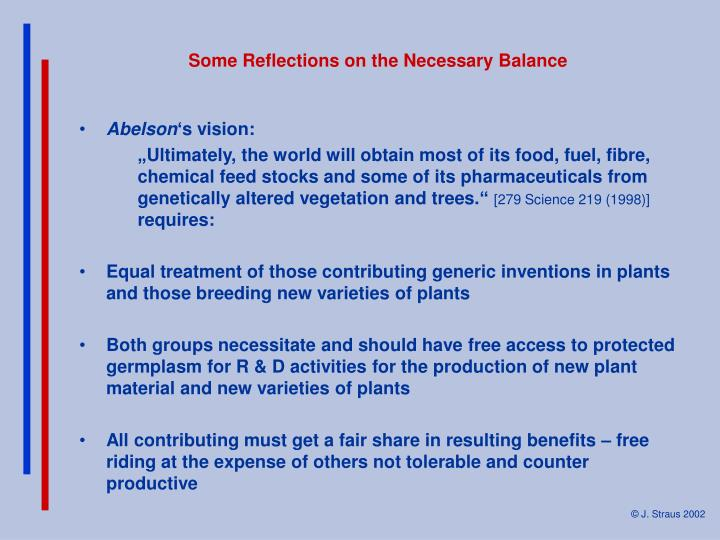 Some Reflections on the Necessary Balance