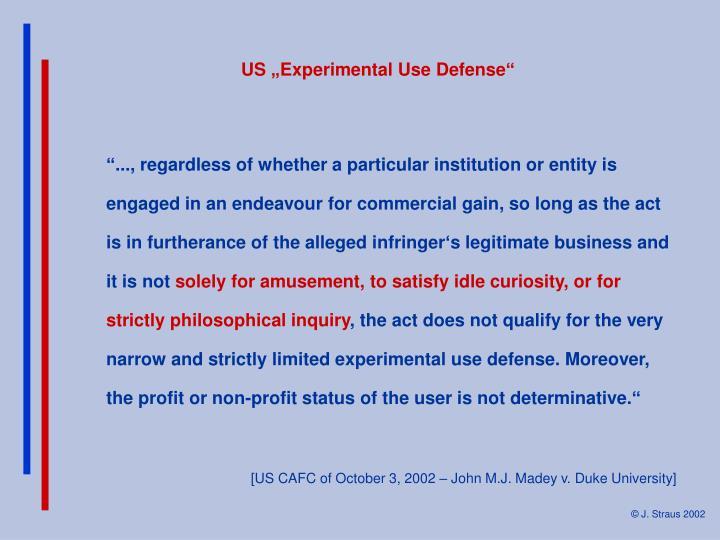"US ""Experimental Use Defense"""