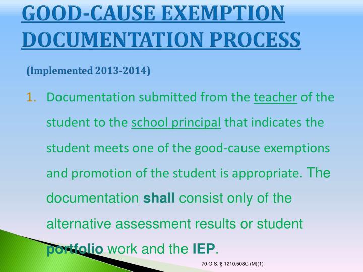 GOOD-CAUSE EXEMPTION DOCUMENTATION PROCESS