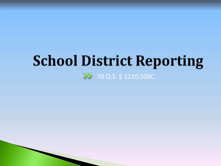 School District Reporting