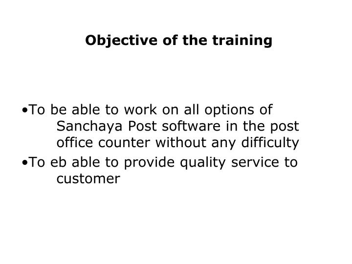 Objective of the training