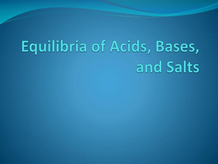 equilibria of acids bases and salts n.