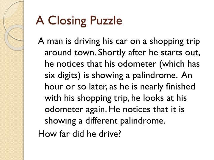 A Closing Puzzle