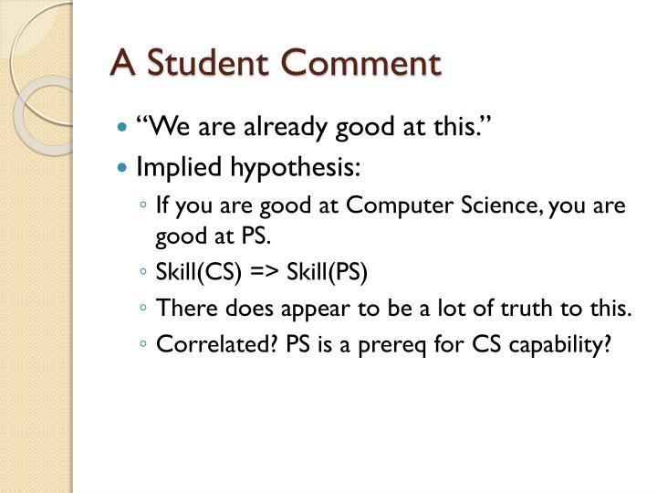 A Student Comment
