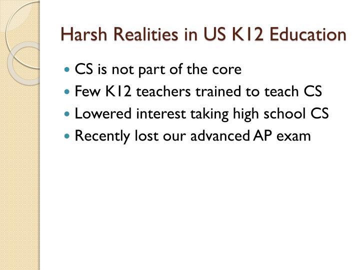 Harsh Realities in US K12 Education