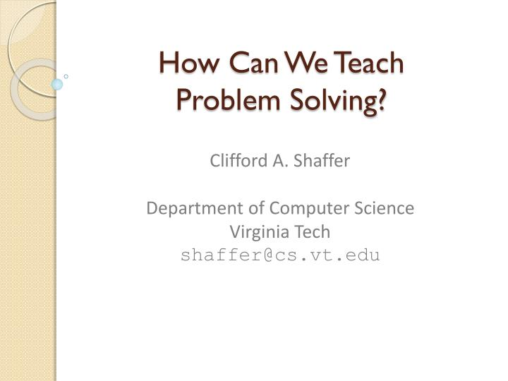 How can we teach problem solving