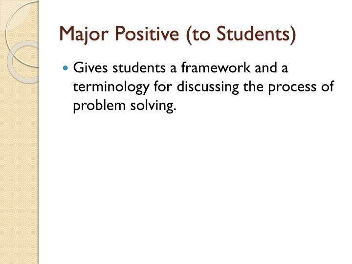 Major Positive (to Students)