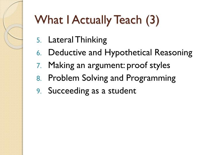 What I Actually Teach (3)