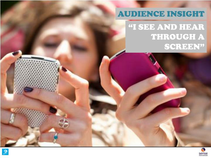 AUDIENCE INSIGHT