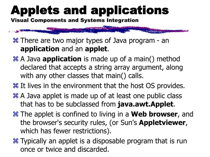Applets and applications