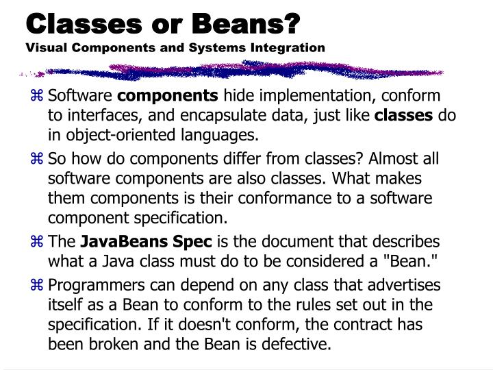 Classes or Beans?