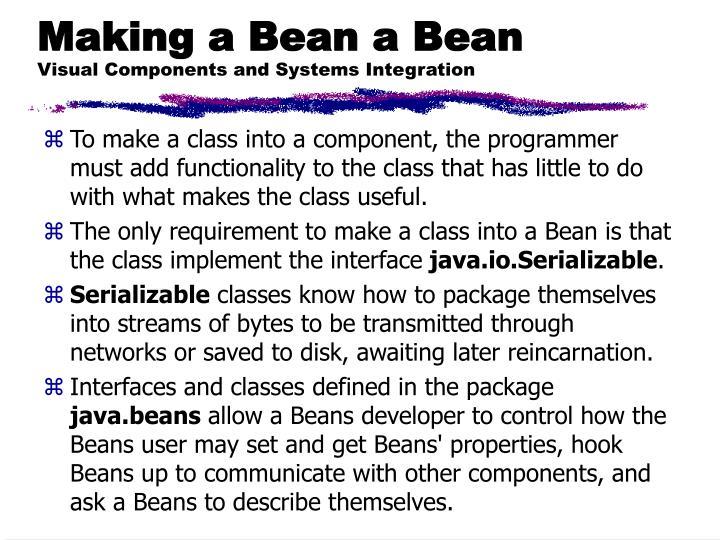 Making a Bean a Bean