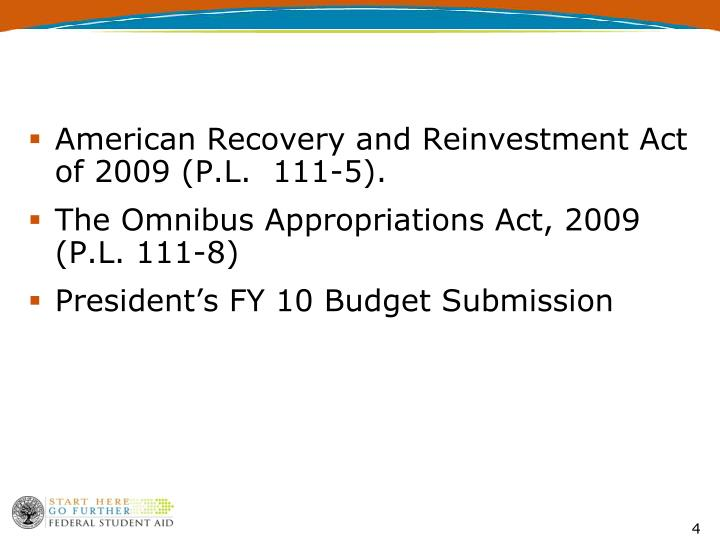 American Recovery and Reinvestment Act of 2009 (P.L.  111-5).
