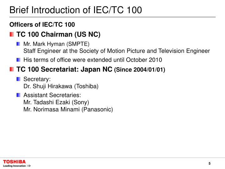 Brief Introduction of IEC/TC 100