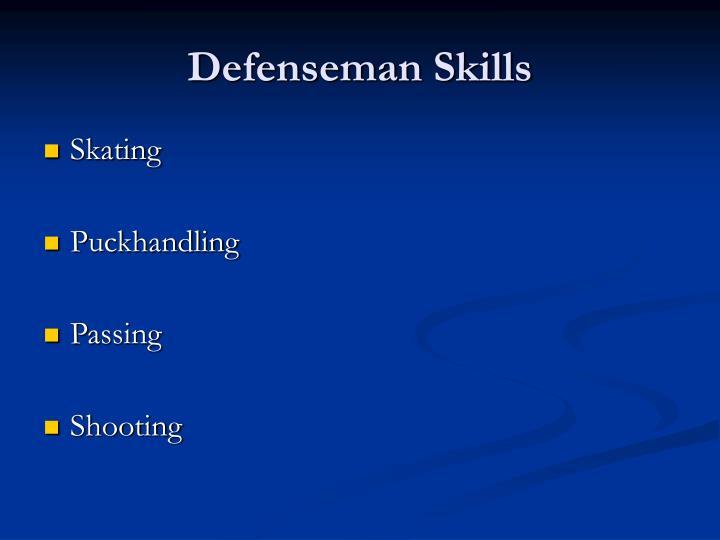 Defenseman skills