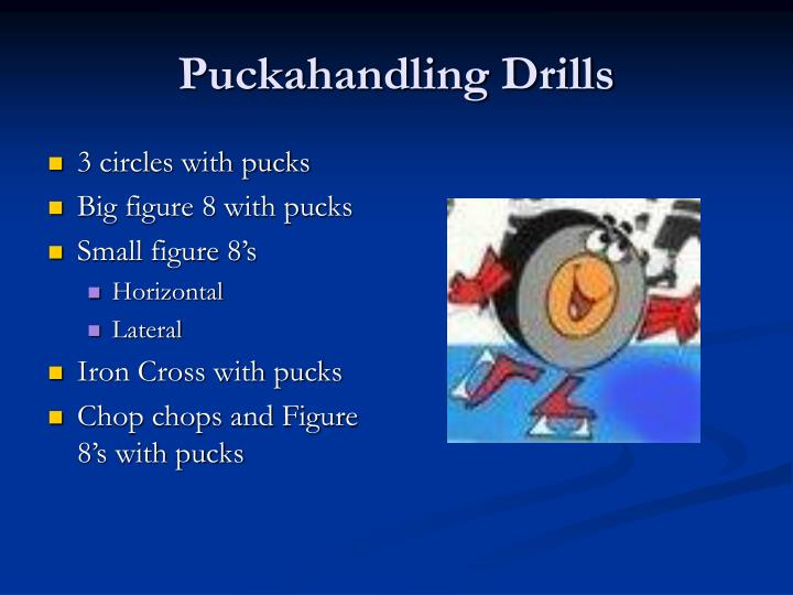 Puckahandling Drills