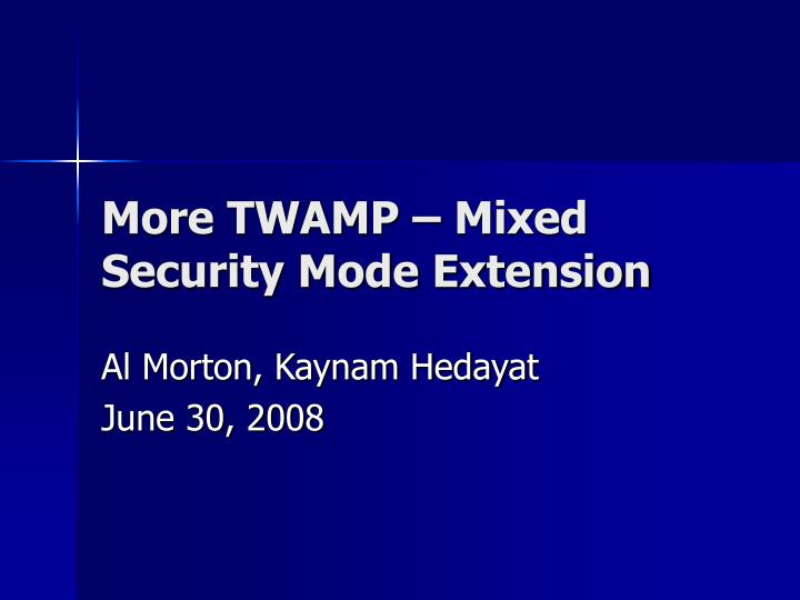 more twamp mixed security mode extension n.