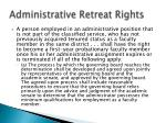 administrative retreat rights